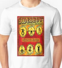 SIDESHOW SPECTACULAR; Vintage Circus Advertising Print Unisex T-Shirt