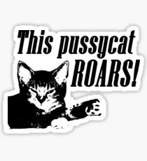 This Pussycat Roars Sticker