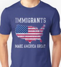 Immigrants Make America Great Unisex T-Shirt