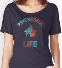 Psychedelic Life  Women's Relaxed Fit T-Shirt