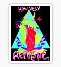 How Very Repulsive Sticker