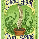Grow Your Own Spine by Meredith Dillman