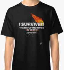 I survived the end of the world Classic T-Shirt
