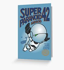 Super Paranoid Android 42 Greeting Card