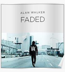 ALAN WALKER FADED COVER Poster