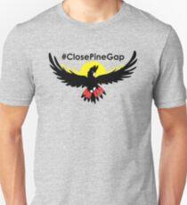 CLOSE PINE GAP T-Shirt