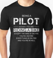 Being A Pilot Is Like Riding A Bike Unisex T-Shirt