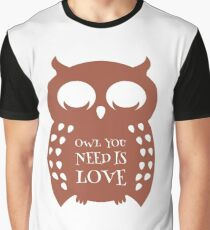 Owl quote T-Shirt, Inspirational quote for lovers Graphic T-Shirt