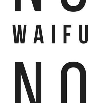 Anime - No Waifu No Laifu (Preto_ by yFonteSeca