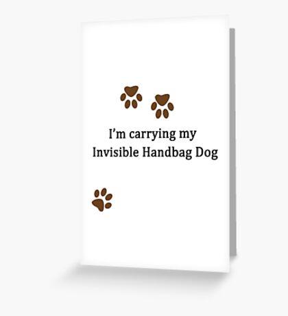 Invisible Handbag Dog Greeting Card