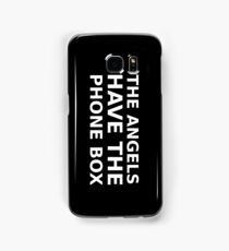 The Angels Have The Phone Box Samsung Galaxy Case/Skin