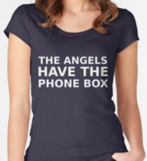 The Angels Have The Phone Box Women's Fitted Scoop T-Shirt