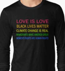 Love is love, Black Lives matter, climate change is real, immigrants make america great, women's rights are human rights T-Shirt