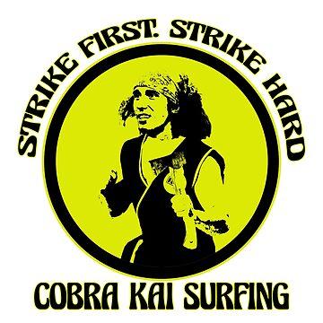 Cobra Kai Surfing by luvthecubs