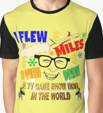 TV Game Show Gear - TPIR (The Price Is...) I Flew # Miles Graphic T-Shirt