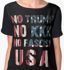 No Trump, No KKK, No Fascist USA Chiffon Top