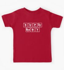 Super Baby - Periodic Table Kids Tee