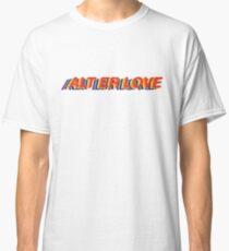 SKAM ALT ER LOVE Classic T-Shirt