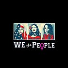 We The People by 4biddenPlastic