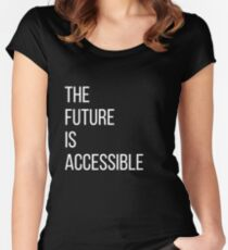 The Future Is Accessible  Women's Fitted Scoop T-Shirt
