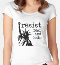 RESIST fear and hate Women's Fitted Scoop T-Shirt