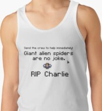 Giant alien spiders are no joke! Tank Top