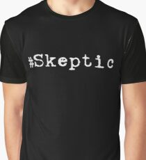 """#Skeptic"" white Graphic T-Shirt"