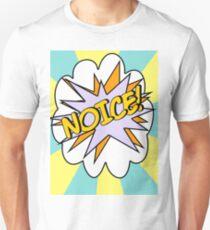 Noice! Unisex T-Shirt