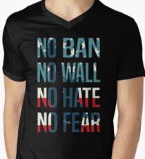 No Ban No Wall No Hate No Fear Men's V-Neck T-Shirt