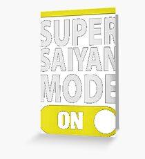 Super Saiyan Mode ON-31 Greeting Card