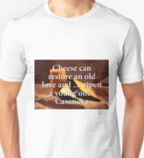 Cheese Can Restore - Casanova Unisex T-Shirt