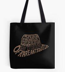 Obtainer of Rare Antiquities Tote Bag