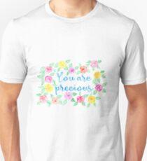You Are Precious Watercolor Art Unisex T-Shirt