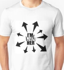 I'm with her arrows design. Perfect for marches and protests. Unisex T-Shirt