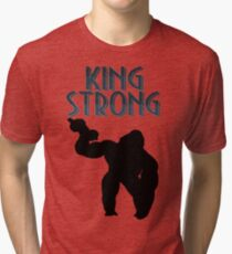 King Strong, With Silhouette Tri-blend T-Shirt