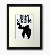 King Strong, With Silhouette Framed Print