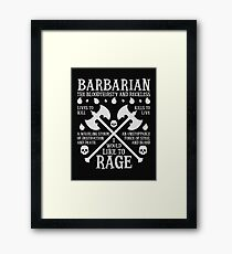 BARBARIAN, THE BLOODTHIRSTY AND RECKLESS - Dungeons & Dragons (White) Framed Print