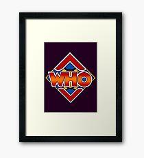 who Framed Print