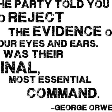 George Orwell's 1984: Reject the Evience by she-fi