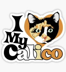 I love my Calico Sticker