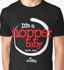 it's a chopper baby cult black Graphic T-Shirt