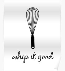 Whip It Good Poster