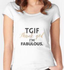TGIF - Thanks God I'm Fabulous Women's Fitted Scoop T-Shirt