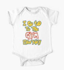 I Go To the Gym Everyday Kids Clothes