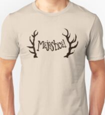 Hunt for the Majestical Unisex T-Shirt