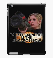 Buffy - Rocket Launcher Is The New Crossbow iPad Case/Skin