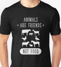 Animal Are Friends Not Food - Vegans Vegetarians Unisex T-Shirt