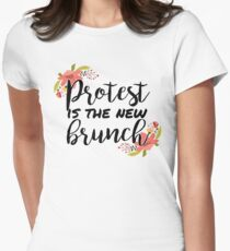 Protest is the new brunch 2 Womens Fitted T-Shirt