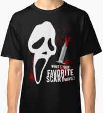 Scream - Favorite horror movie Classic T-Shirt