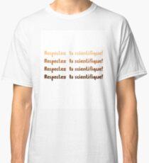Camiseta clásica Respectez la scientifique!